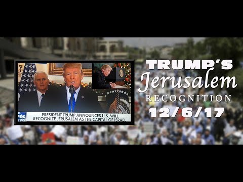 Trump's Jerusalem Recognition