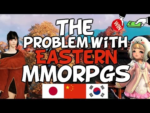 The Problem With Eastern MMORPGs