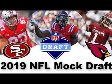 2019 NFL Mock Draft W/Trades: Final Edition