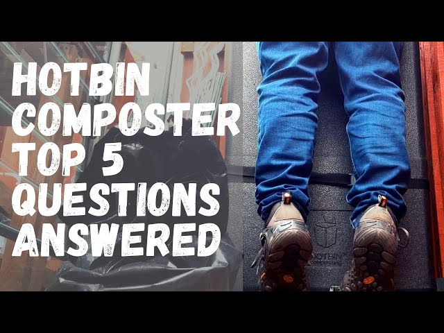 The Hotbin Composter: your top 5 questions answered