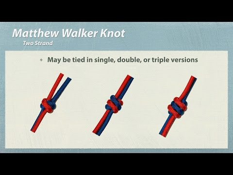 "How to Tie ""Matthew Walker"" ""Two Strand"" Knot"