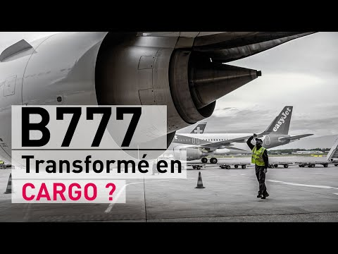 Comment Swiss transforme un Boeing 777 en avion cargo