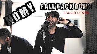 Nomy - Fall Back Down (Rancid cover)