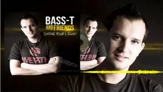 Bass-T & Friends - Shine Your Light (MP)