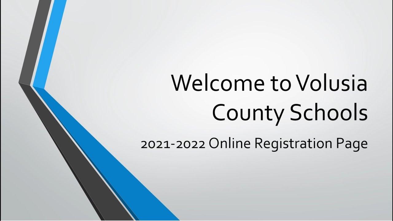 Volusia County Schools Calendar 2022.Student Registration Volusia County Schools