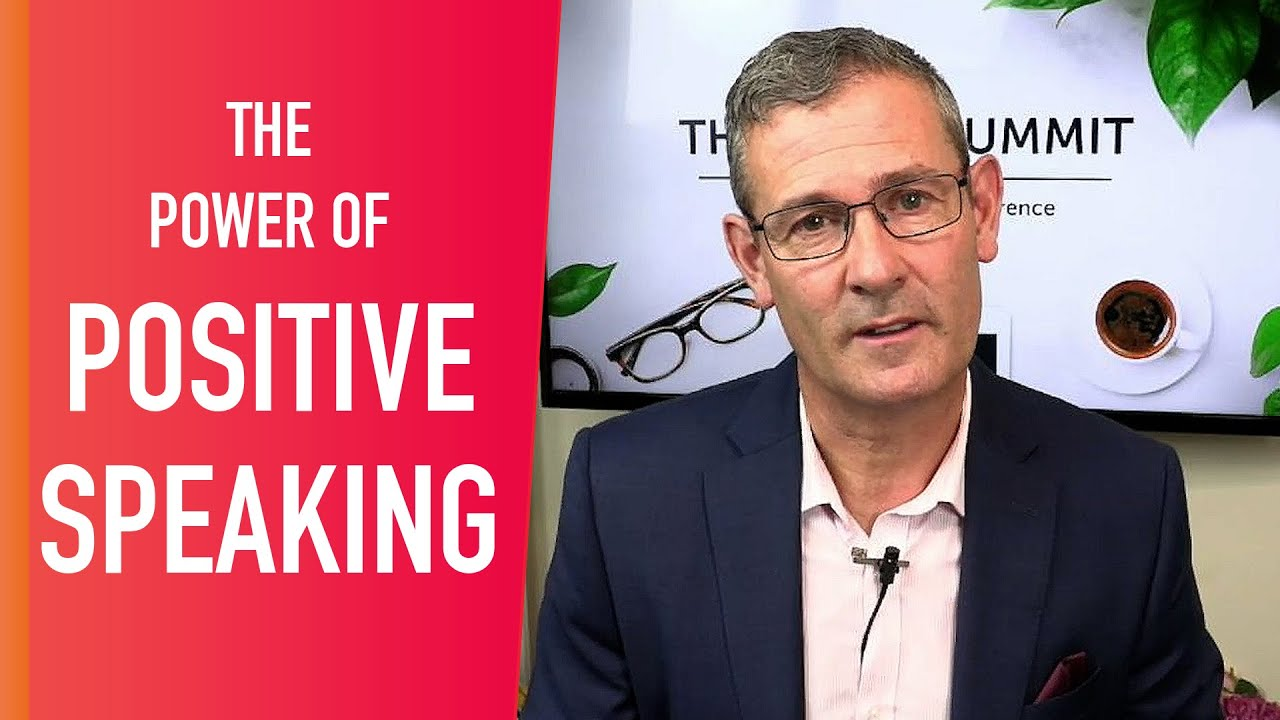 The Power Of Positive Speaking | Simon Teague