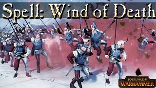 Wind of Death - Total War Warhammer Magic