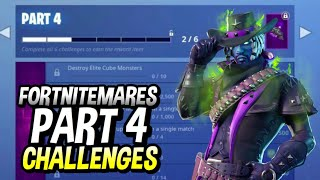 FORTNITEMARES PART 4 CHALLENGES LEAKED! HOW TO COMPLETE PART 4 CHALLENGES!