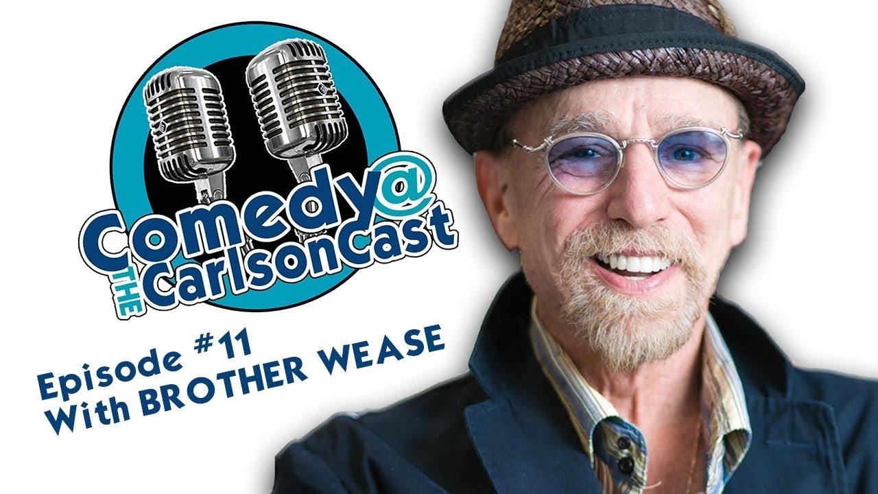 Episode #11 Brother Wease