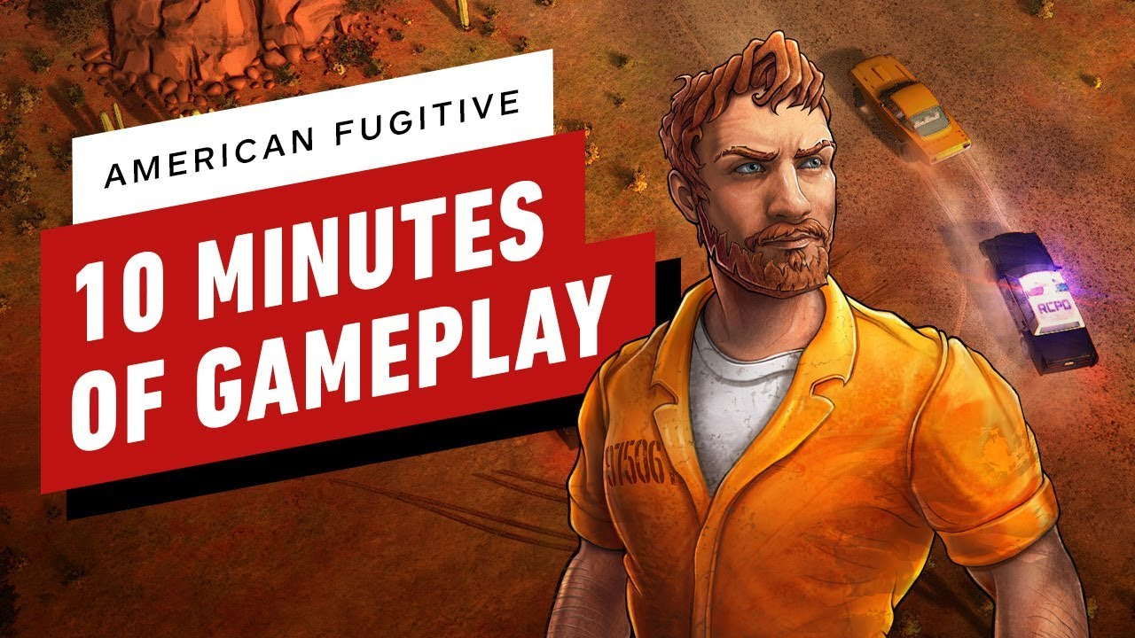 American Fugitive - 10 Minutes of Gameplay