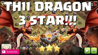 Clash of Clans: TH11 DRAGON 3 STAR vs  TH11 MASS MINER 3 STAR. MUST SEE!!! | Mister Clash