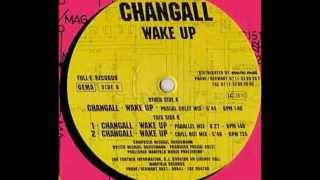 Changall - Wake Up (Pascal Colet Mix) 1996