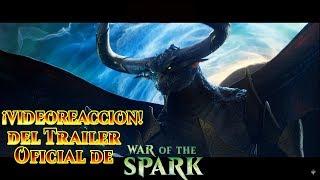 😮😮War of the Spark VIDEOREACCIÓN DEL TRÁILER OFICIAL MTG Arena