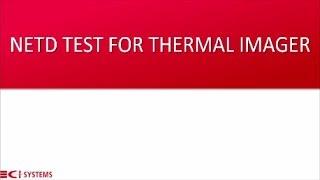 NETD Test | Flir Testing | Ci Systems