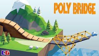 Poly Bridge БЕЗУМНЫЕ МОСТЫ Мульт игра для детей про СТРОИТЕЛЬСТВО МОСТОВ поли бридж