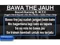 Bocah Karang BAWA DE JAU - ft. M.T.C (Video Lirik)