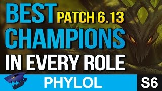 BEST OP CHAMPIONS in every role PATCH 6.13 - Builds & Masteries etc (League of Legends)
