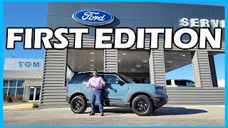 ALL that you MUST know- 2021 First Edition Bronco Sport