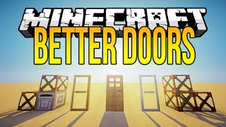 Minecraft Mods - BETTER DOORS  - New Animation, Sliding Doors, Vanishing Blocks + More