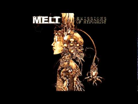MELT - Emissions Of Hypocrisy album - Industrial - Metal - Rock - EBM