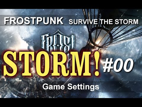 Frostpunk: Survive the Storm - Game Settings #00 |