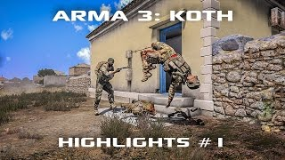 ARMA 3: King of the Hill - Highlights Reel 1