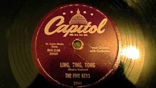 The Five Keys - Ling Ting Tong 78 rpm!
