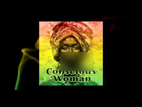 B1 - Conscious Woman (Female Rasta Roots Reggae Selection)