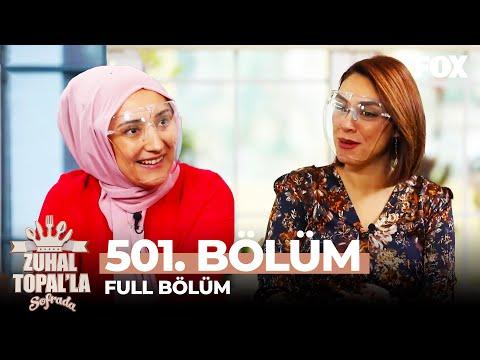 Zuhal Topal'la Sofrada 501. Bölüm