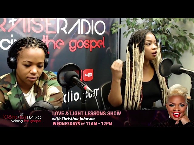 #VoicingTheGospel - The Love and Light Lessons Show - on  Wednesdays - 11am - 12pm (est)