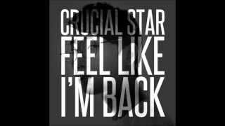 Crucial Star - Feel Like I