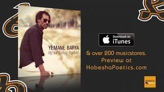 Eritrea - Yemane Barya - Aytrkebi Gado - (Official Audio Video) - New Eritrean Music