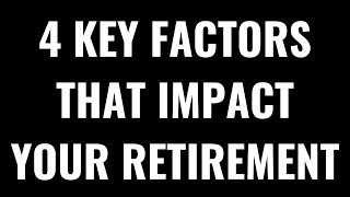 The 4 Factors of Successful Retirements
