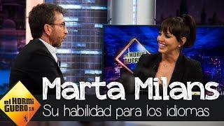 Descubre la espectacular habilidad de Marta Milans con los idiomas - El Hormiguero 3.0