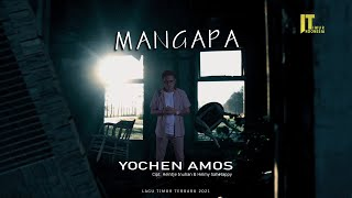 INDONESIA TIMUR TERBARU | YOCHEN AMOS | MANGAPA | Official Music Video