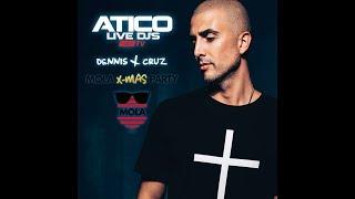 Atico Live Djs Dennis Cruz Mola X-mas Kloe Discoteca (Murcia)