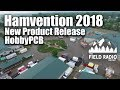 HobbyPCB New Product Announcement at Dayton Hamvention 2018
