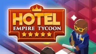 Hotel Empire Tycoon - Gameplay
