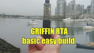basic easy build on the GRIFFIN RTA