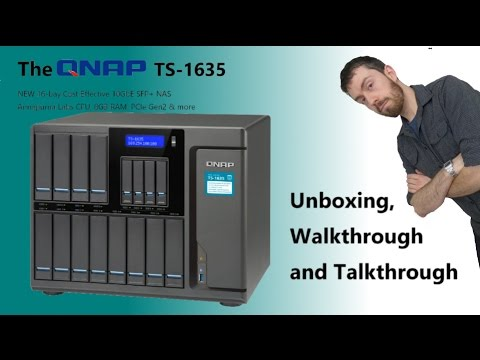 Unboxing the QNAP TS-1635 16 Bay Cost-effective 10GbE SFP+ NAS Walkthrough  and Talkthrough