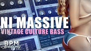 VINTAGE CULTURE DEEP HOUSE BASS [NI: Massive Tutorial] (Free Patch)