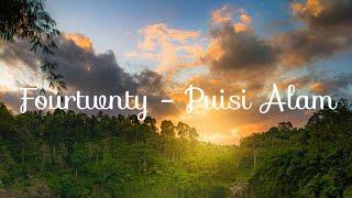 Download Fourtwnty - Puisi Alam   (Video Lirik)