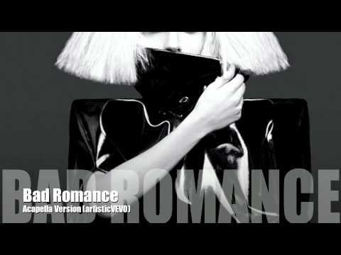 Lady GaGa  Bad Romance Acapella Version