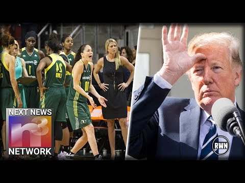 Trump Just Got Big Last Laugh On WNBA Champs Who Refuse To Go To White House