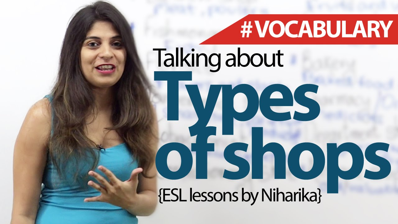 Talking About Types Of Shops English Vocabulary Lesson ESL Lessons
