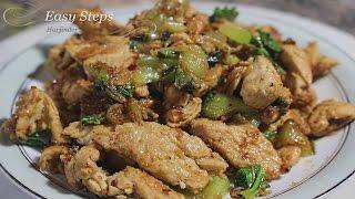 Stir Fry Chicken with Bok Choy | Stir Fry Bok Choy Chicken Recipe
