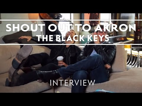The Black Keys - Shout Out To Akron [Interview]