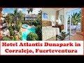 Hotel Atlantis Dunapark in Corralejo, Fuerteventura