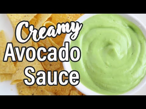 Creamy Avocado Sauce Recipe | Healthy Avocado Cilantro Sauce