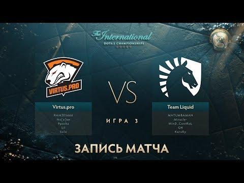 Virtus.pro vs Liquid, The International 2017, Мейн Ивент, Игра 3